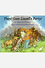 There Goes Lowell's Party! Hardcover