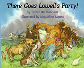 There Goes Lowell's Party!