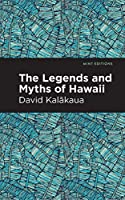 The Legends and Myths of Hawaii (Mint Editions)