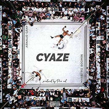Cyaze (feat. Maestro Boomin')