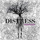 DISTRESS / a crowd of rebellion