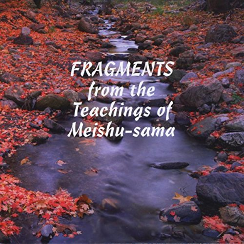 Fragments from the Teachings of Meishu-sama