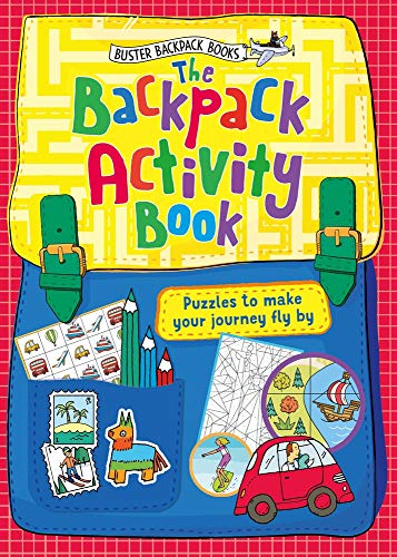 The Backpack Activity Book: Puzzles to make your journey fly by: 3
