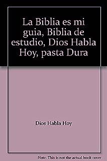 La Biblia es mi guia, Biblia de estudio, Dios Habla Hoy, pasta Dura