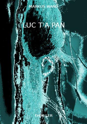 Luc t'a pan - Teil 1
