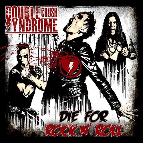 Die For Rock n' Roll [Vinilo]