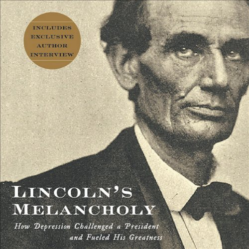 Lincoln's Melancholy audiobook cover art