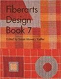 Fiberarts Design Book 7 (Bk. 7)