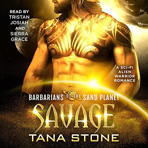 Savage: A Sci-Fi Alien Warrior Romance (Barbarians of the Sand Planet, Book 5)