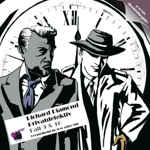 Richard Diamond - Privatdetektiv 9 + 10 Titelbild