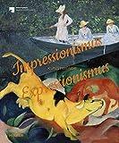 Impressionismus / Expressionismus: Kunstwende