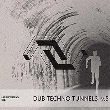 VA Dub Techno Tunnels V.5