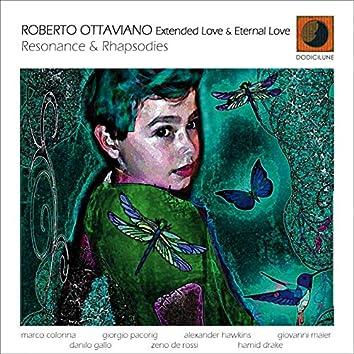 Resonance & Rhapsodies (Extended Love & Eternal Love)