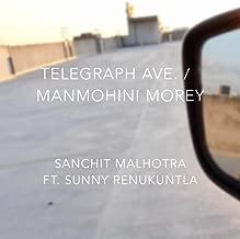 Telegraph Ave. / Manmohini Morey (feat. Sunny Renukuntla) - Single