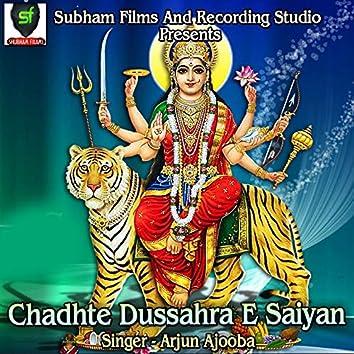 Chadhte Dussahra E Saiyan