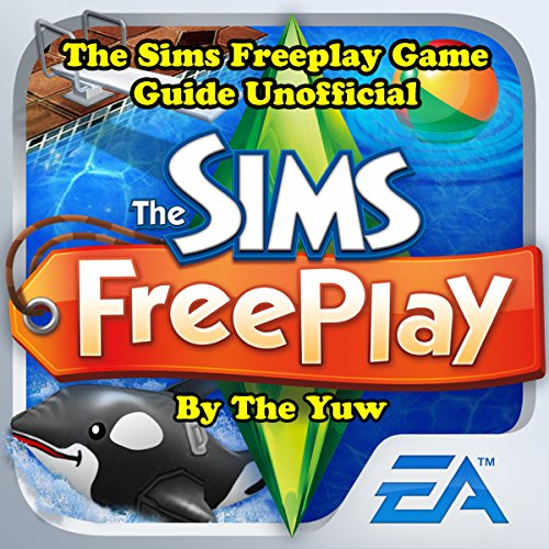 The Sims Freeplay Game Guide Unofficial audiobook cover art