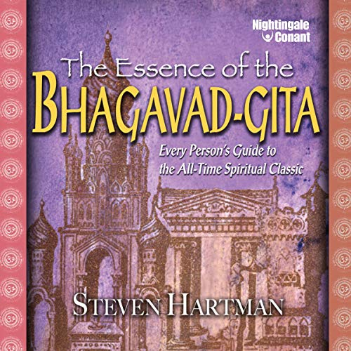 The Essence of the Bhagavad-Gita Audiobook By Steven Hartman cover art