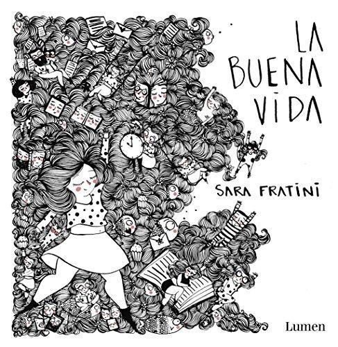 La buena vida (Spanish Edition)