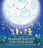 The Orchard Book of Nursery Rhymes for Your Baby