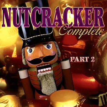 Nutcracker Complete: Part 2