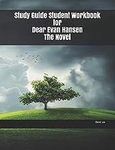 Study Guide Student Workbook for Dear Evan Hansen The Novel