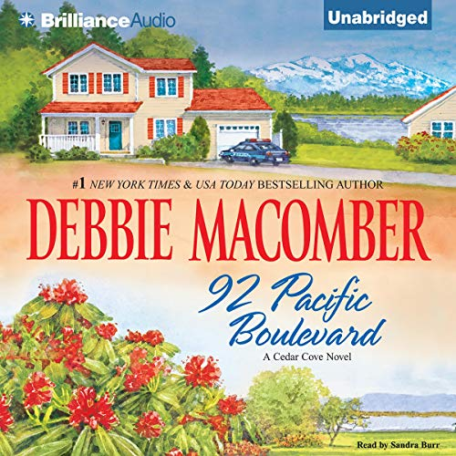 92 Pacific Boulevard     Cedar Cove, Book 9              By:                                                                                                                                 Debbie Macomber                               Narrated by:                                                                                                                                 Sandra Burr                      Length: 10 hrs and 35 mins     286 ratings     Overall 4.5