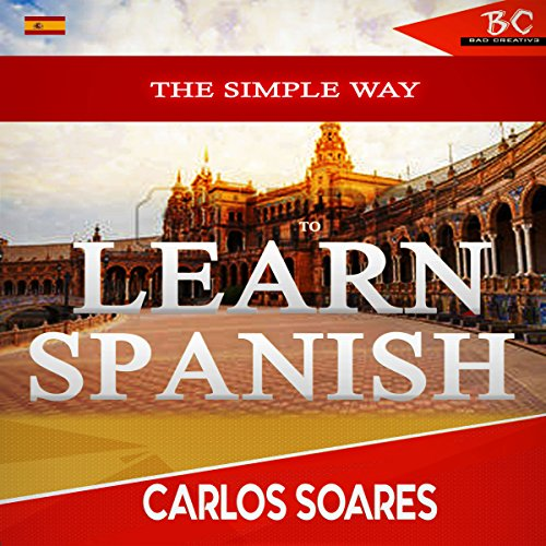 The Simple Way to Learn Spanish audiobook cover art