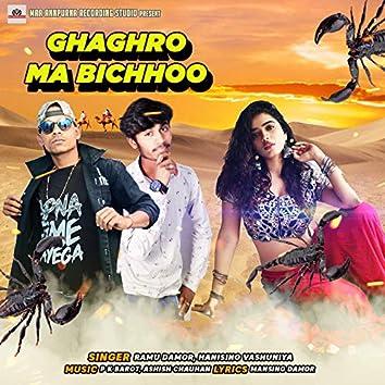 Ghaghro Ma Bichhoo
