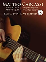 GT216 - Carcassi Classical Guitar Method, Op. 59 & Twenty-five Melodious and Progressive Studies (Revised book/CD edition, 2011)