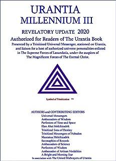 URANTIA MILLENNIUM III Edited Edition: UPDATE 2020