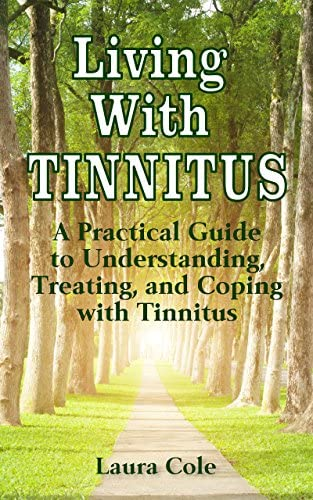 Living With Tinnitus A Practical Guide to Understanding Treating and Coping with Tinnitus product image