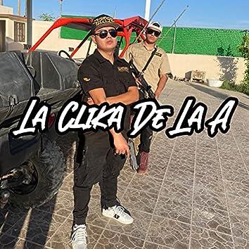 La Clika De La A