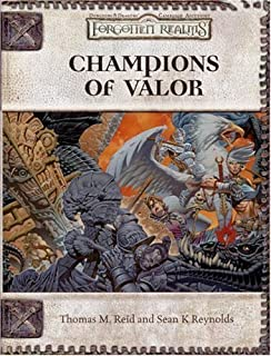 Champions of Valor (Forgotten Realms) by Reynolds, Sean K, Reid, Thomas M. [26 October 2005]