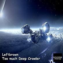 Too Much Deep Crawler