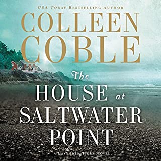 The House at Saltwater Point     A Lavender Tides Novel, Book 2              Written by:                                                                                                                                 Colleen Coble                               Narrated by:                                                                                                                                 Devon O'Day                      Length: 8 hrs and 16 mins     4 ratings     Overall 3.5