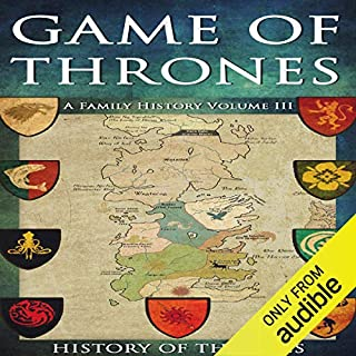 Game of Thrones: A Family History Volume III audiobook cover art