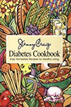 Jenny Craig Diabetes Cookbook: Easy Homestyle Recipes for Healthy Living