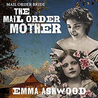 Mail Order Bride: The Mail Order Mother cover art