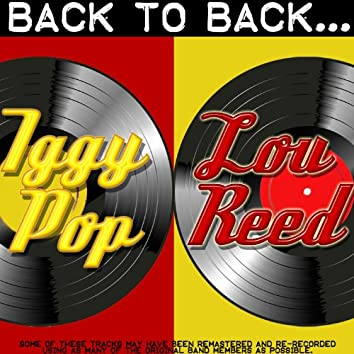 Back To Back: Iggy Pop & Lou Reed