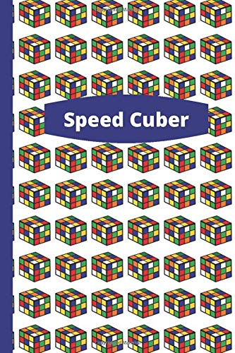 Speed Cuber Notebook: Blank Lined 6'x9' Journal for Rubik's Cube Fans