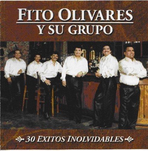 30 Exitos Inolvidables by Fito Y Su Grupo Olivares (2012-05-03)