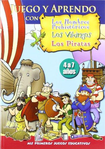 Juego Y Aprendo Con Los Hombres Prehistóricos, Los Vikingos, Los Piratas