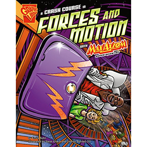 A Crash Course in Forces and Motion with Max Axiom, Super Scientist audiobook cover art