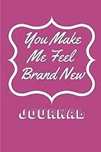 You Make Me Feel Brand New: Journal