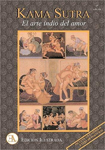 El Kamasutra Ilustrado: El Manual más Completo con 69 Posiciones