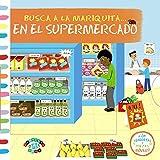 Busca a la mariquita... En el supermercado (Castellano - A Partir De 0 Años - Proyecto De 0 A 3 Años - Libros Manipulativos)