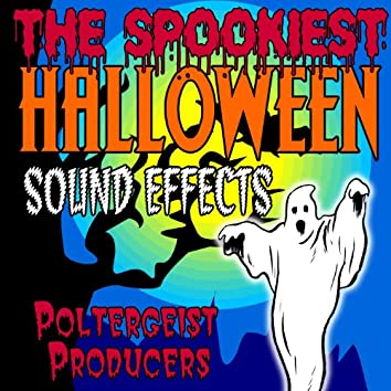 The Spookiest Halloween Sound Effects
