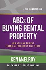 ABCs of Buying Rental Property: How You Can Achieve Financial Freedom in Five Years Kindle Edition