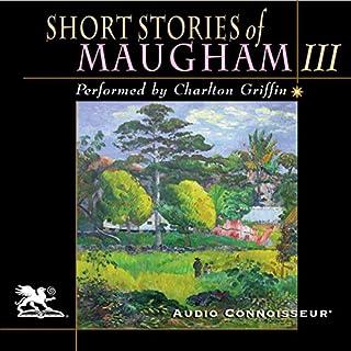 Short Stories of William Somerset Maugham, Volume 3 audiobook cover art
