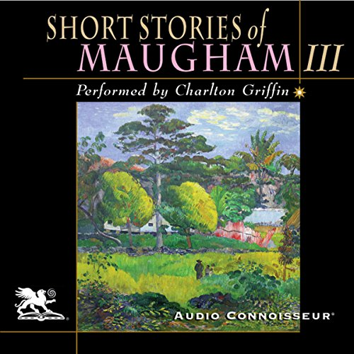 Short Stories of William Somerset Maugham, Volume 3  audiobook cover art